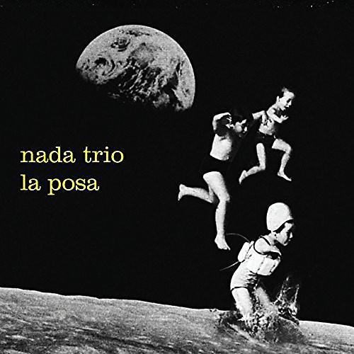 Alliance Nada Trio - La Posa