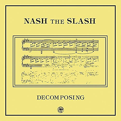 Alliance Nash the Slash - Decomposing