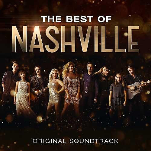 Alliance Nashville Cast - The Best Of Nashville