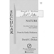 Pavane Nature, The Gentlest Mother (2-Part and Piano) 2-Part composed by David Dickau