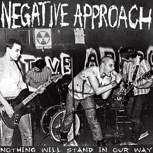 Alliance Negative Approach - Nothing Will Stand in Our Way