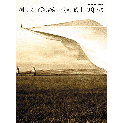 Alfred Neil Young Prairie Wind Guitar Tab Songbook