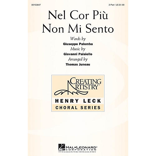 Hal Leonard Nel Cor Più Non Mi Sento (from La Molinara) 2PT TREBLE arranged by Thomas Juneau