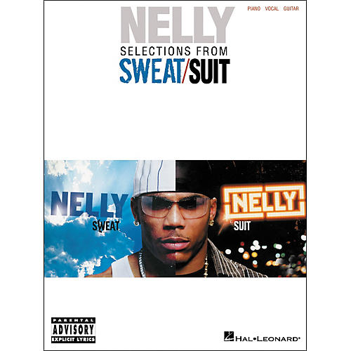 Hal Leonard Nelly - Selections from Sweat/Suit Piano, Vocal, Guitar Songbook