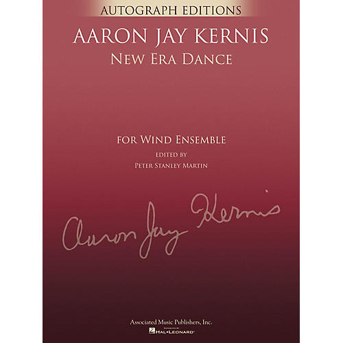 G. Schirmer New Era Dance (Autograph Editions - Full Score) Concert Band Level 5 Composed by Aaron Jay Kernis