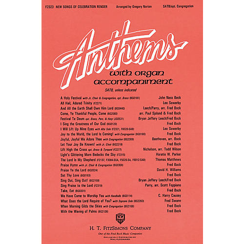 Fred Bock Music New Songs of Celebration Render SATB arranged by Gregory Norton