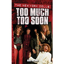 Omnibus New York Dolls - Too Much Too Soon Omnibus Press Series Softcover