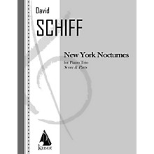 Lauren Keiser Music Publishing New York Nocturnes (Piano, Violin, Cello) LKM Music Series Composed by David Schiff