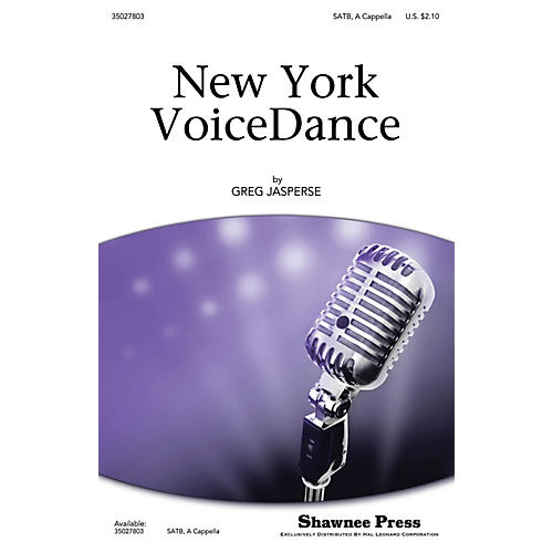 Shawnee Press New York VoiceDance SATB a cappella composed by Greg Jasperse