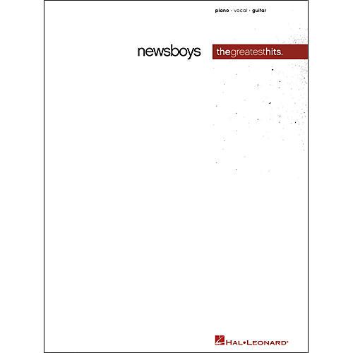 Hal Leonard Newsboys Greatest Hits Piano, Vocal, Guitar Songbook