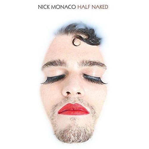 Alliance Nick Monaco - Half Naked