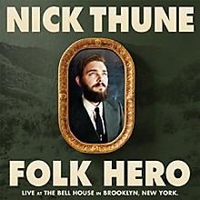 Nick Thune - Folk Hero