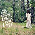 Alliance Nicki Bluhm and the - Loved Wild Lost thumbnail