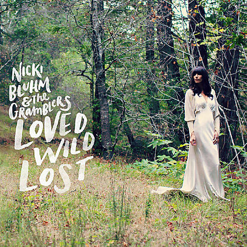 Alliance Nicki Bluhm and the - Loved Wild Lost