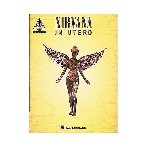 Hal Leonard Nirvana In Utero Guitar Tab Songbook