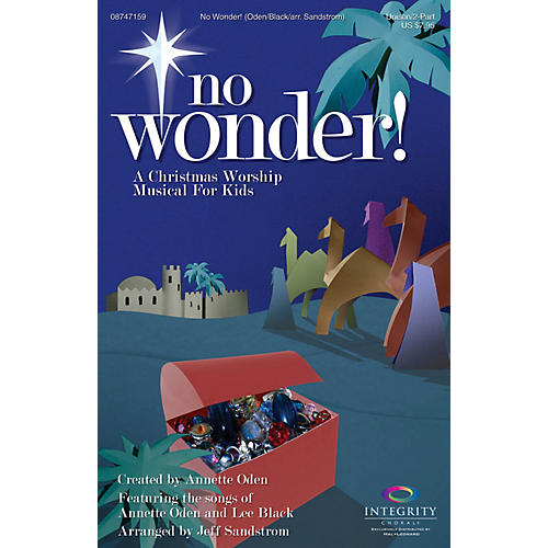 Integrity Music No Wonder! (A Christmas Worship Musical for Kids) Unison/2-Part Choral Book Arranged by Jeff Sandstrom