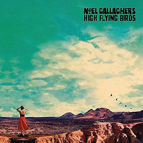 Alliance Noel ( High Flying Birds ) Gallagher - Who Built The Moon?
