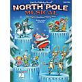 Hal Leonard North Pole Musical (One Singular Sensational Holiday Revue) Performance Kit with CD by John Jacobson thumbnail