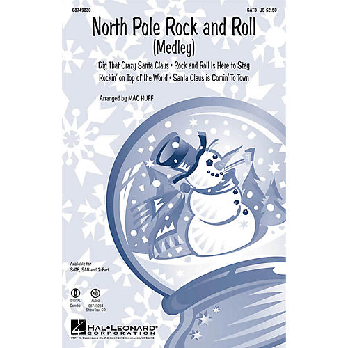 Hal Leonard North Pole Rock and Roll (Medley) SAB Arranged by Mac Huff