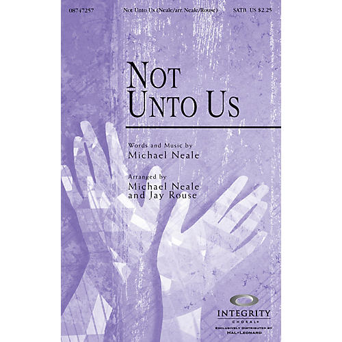 Integrity Music Not Unto Us SPLIT TRAX Arranged by Jay Rouse
