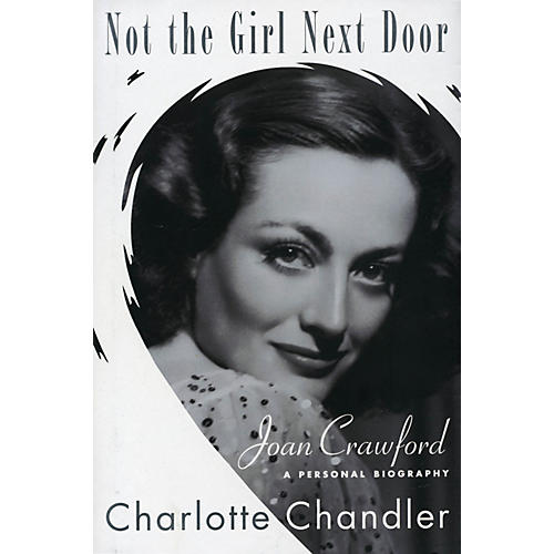 Applause Books Not the Girl Next Door Applause Books Series Softcover Written by Charlotte Chandler