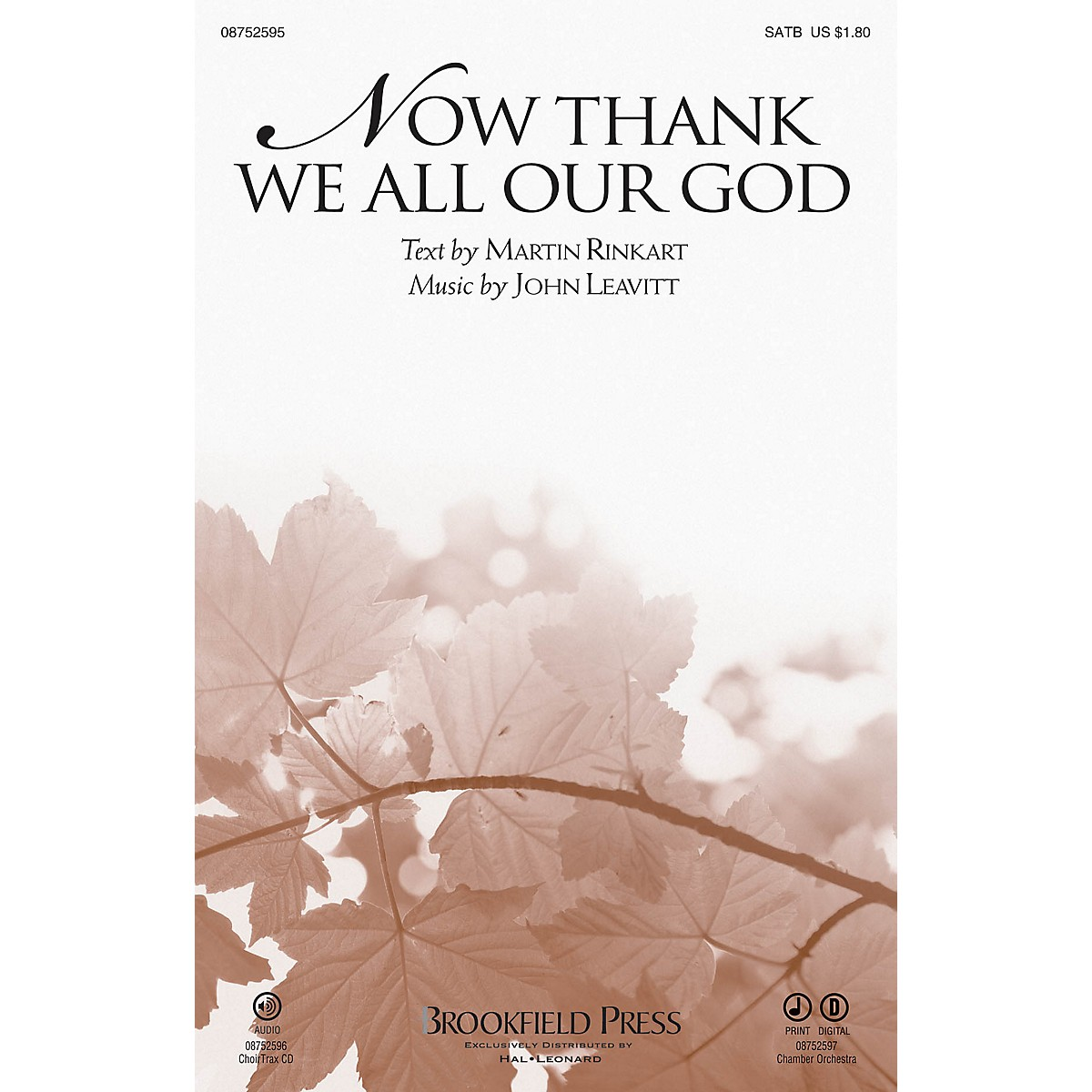 Brookfield Now Thank We All Our God SATB composed by John Leavitt