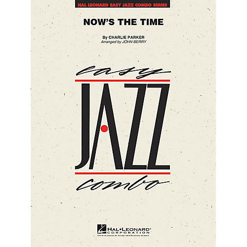 Hal Leonard Now's the Time Jazz Band Level 2 Arranged by John Berry