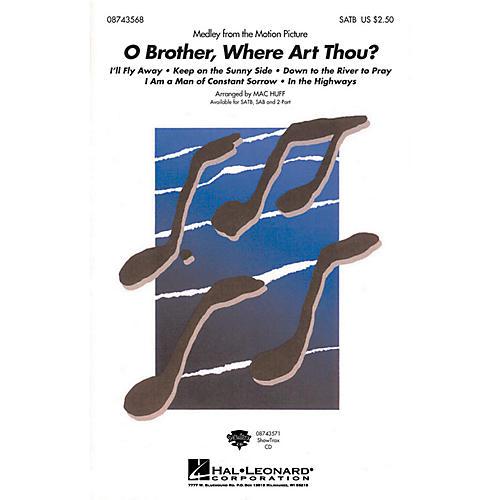 Hal Leonard O Brother, Where Art Thou? (Medley) SATB arranged by Mac Huff