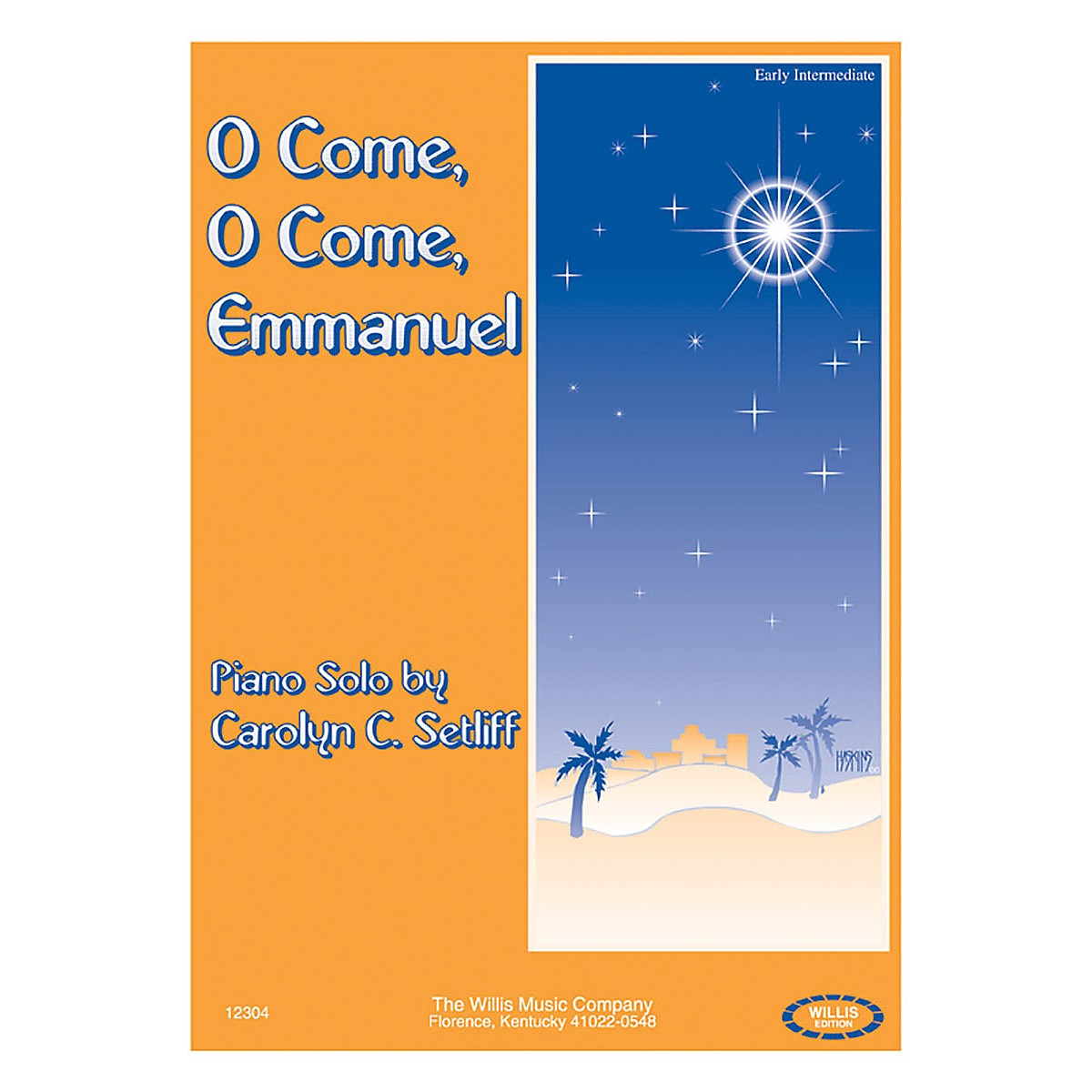 Willis Music O Come, O Come, Emmanuel (Early Inter Level) Willis Series by Carolyn C. Setliff