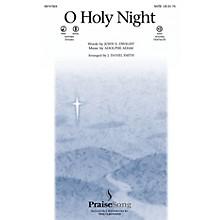 PraiseSong O Holy Night CHOIRTRAX CD Arranged by J. Daniel Smith