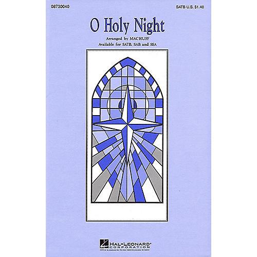 Hal Leonard O Holy Night SATB arranged by Mac Huff