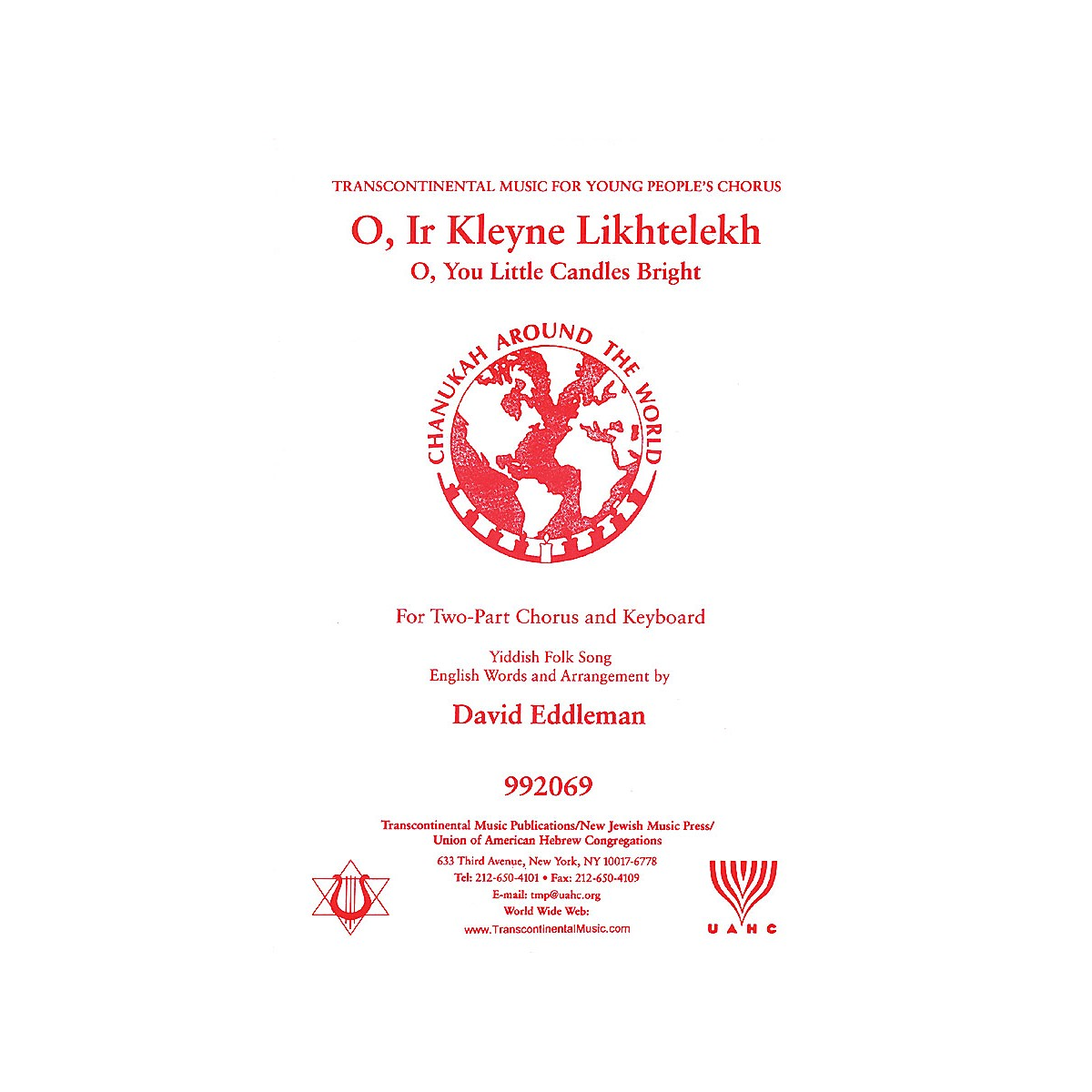 Transcontinental Music O Ir Kleyne Likhtelekh (O, You Little Candles Bright) 2-Part arranged by David Eddleman