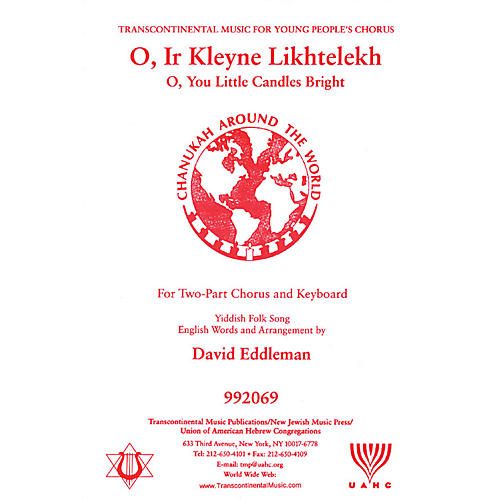 Transcontinental Music O Ir Kleyne Likhtelekh (O, You Little Candles Bright) 2-Part arranged by David Eddleman
