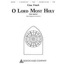 Boston Music O Lord Most Holy (Panis Angelicus) Music Sales America Series  by César Franck