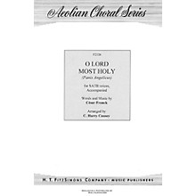 H.T. FitzSimons Company O Lord Most Holy (Panis Angelicus) SATB arranged by C. Harry Causey
