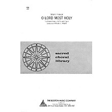 Boston Music O Lord Most Holy SATB Composed by Cesar Franck