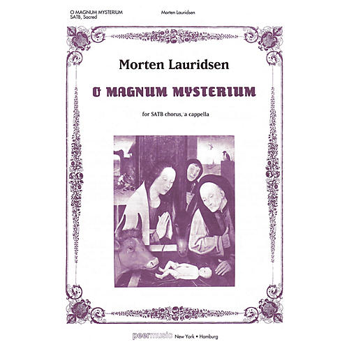 Peer Music O Magnum Mysterium SATB a cappella Composed by Morten Lauridsen