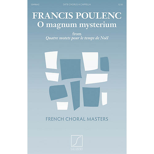 Salabert O Magnum Mysterium (from Quatre motets pour le temps de Noël) Composed by Francis Poulenc