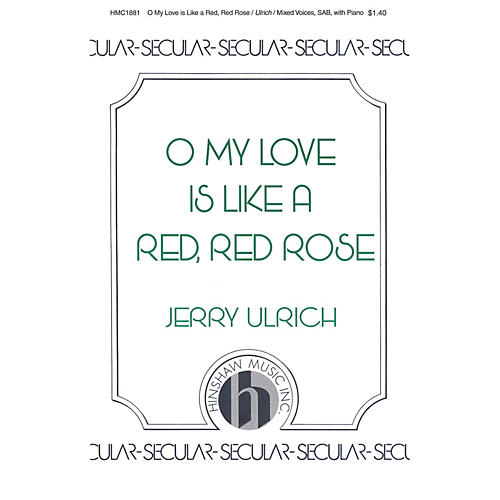 Hinshaw Music O My Love Is Like a Red, Red Rose SAB
