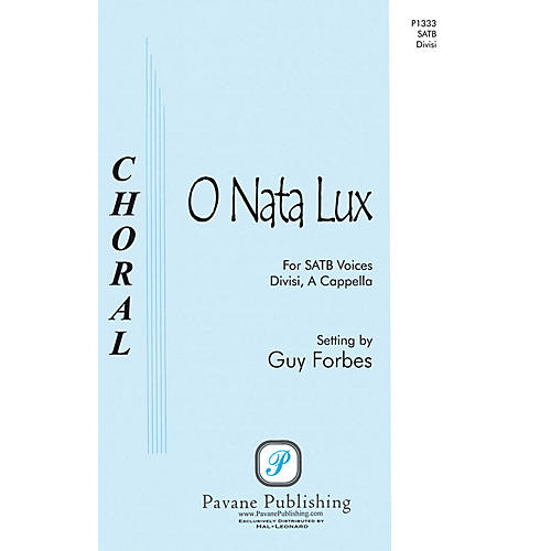 Pavane O Nata Lux SSAATTBB A Cappella composed by Guy Forbes
