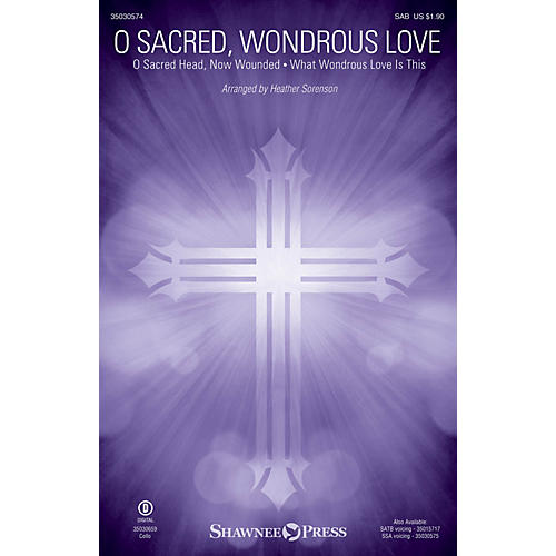 Shawnee Press O Sacred, Wondrous Love SAB arranged by Heather Sorenson