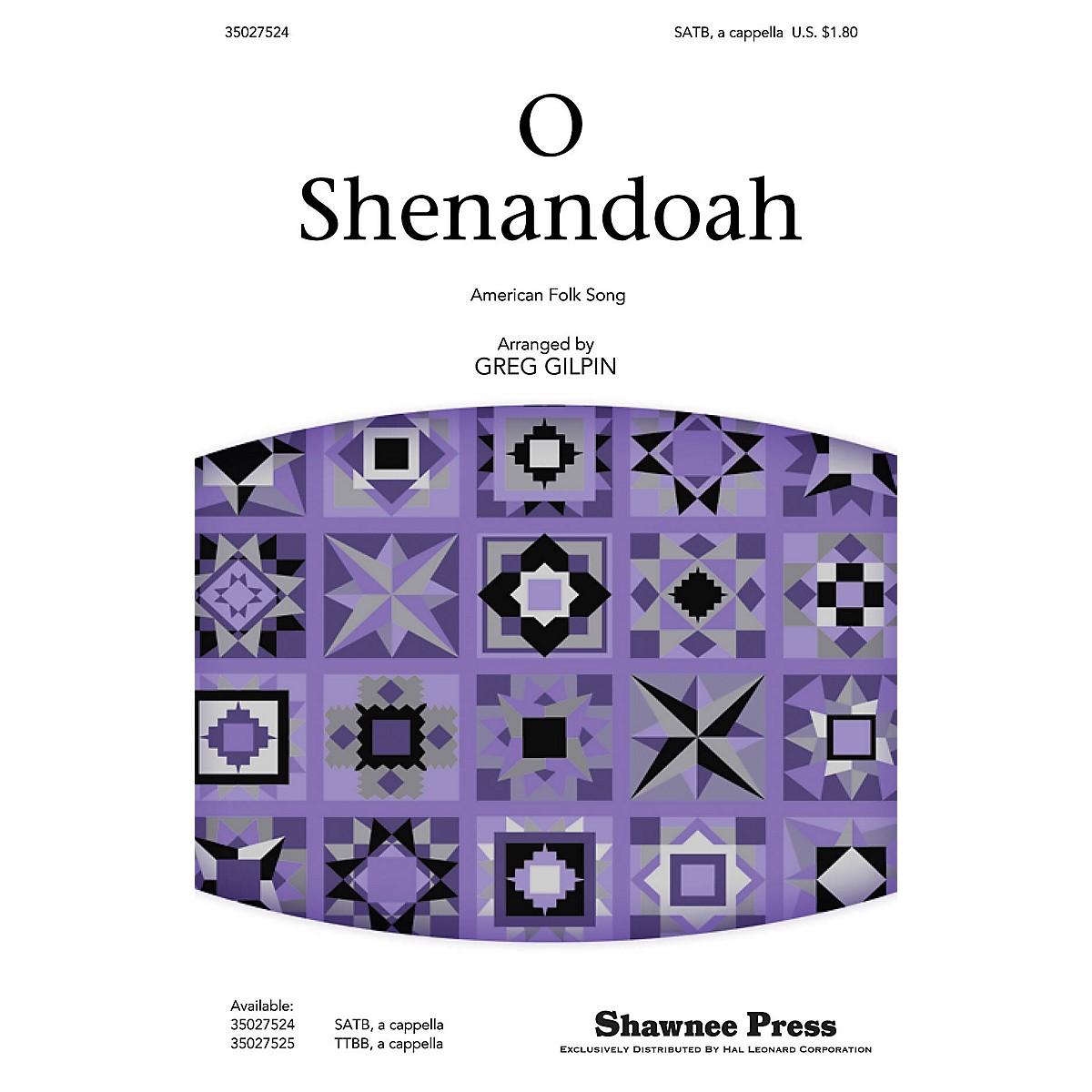 Shawnee Press O Shenandoah SATB a cappella arranged by Greg Gilpin