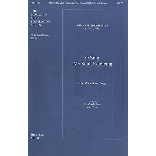 Hinshaw Music O Sing, My Soul, Rejoicing (Du, Meine Seele Singe) SSAB composed by Peter