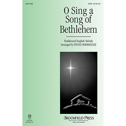 Brookfield O Sing a Song of Bethlehem SATB arranged by Penny Rodriguez