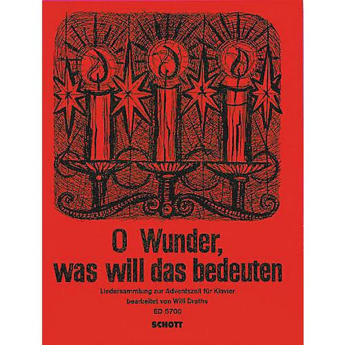 Schott O Wunder Was Well Das Bedeuten Schott Series