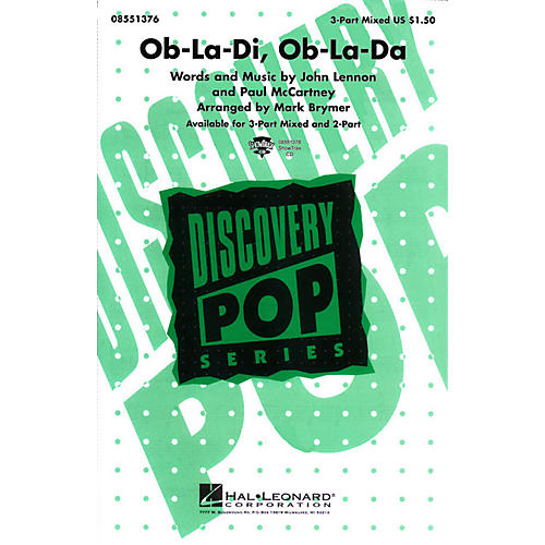 Hal Leonard Ob-La-Di, Ob-La-Da 3-Part Mixed arranged by Mark Brymer