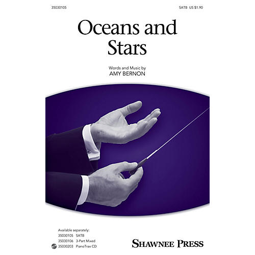 Shawnee Press Oceans and Stars SATB composed by Amy Bernon