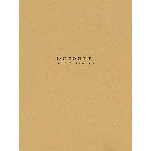 Hal Leonard October Eric Whitacre Orchestra Series Arranged by Paul Lavender