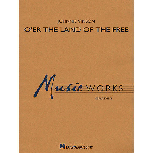 Hal Leonard O'er The Land Of The Free Concert Band Level 3