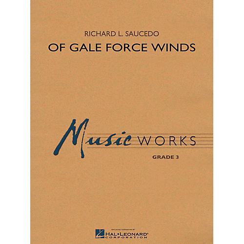 Hal Leonard Of Gale Force Winds - MusicWorks Grade 3 Concert Band